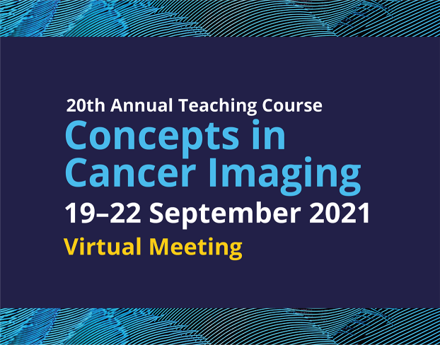 International Cancer Imaging Society Meeting and 20th Annual Teaching Course